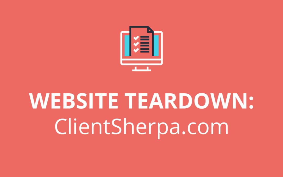 Website Teardown: ClientSherpa.com